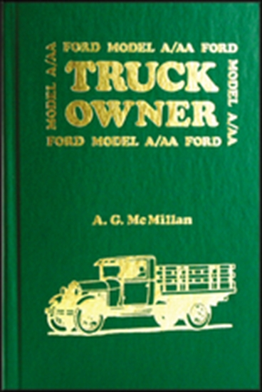 Model A and AA Truck Ford Owner
