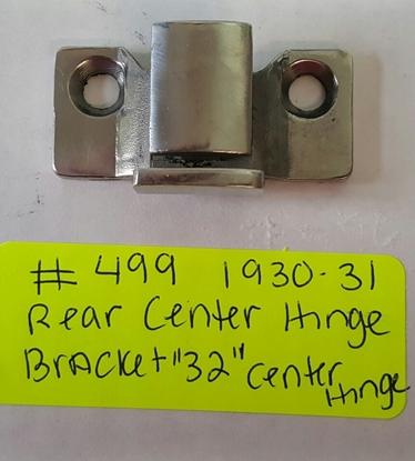 Picture of #499 ~ Center Hinge Bracket 1930-31